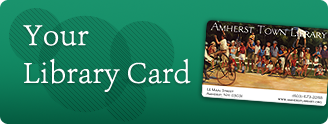 Your Amherst Library Card